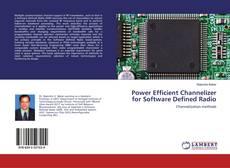 Borítókép a  Power Efficient Channelizer for Software Defined Radio - hoz