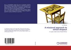 Couverture de A missional approach to school dropout