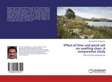 Bookcover of Effect of lime and pond ash on swelling clays: A comparative study