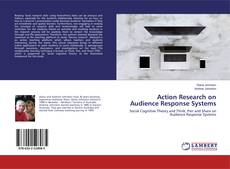 Обложка Action Research on Audience Response Systems