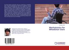 Capa do livro de Mechatronics for Wheelchair Users
