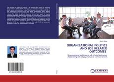 Buchcover von ORGANIZATIONAL POLITICS AND JOB RELATED OUTCOMES