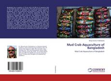 Bookcover of Mud Crab Aquaculture of Bangladesh