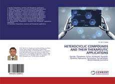 Copertina di HETEROCYCLIC COMPOUNDS AND THEIR THERAPEUTIC APPLICATIONS