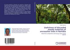 Borítókép a  Usefulness of discarded woody materials of encroacher trees in Namibia - hoz