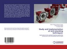 Bookcover of Study and implementation of anti-islanding techniques: