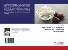 Обложка Shea Butter as a Potential Recipe for Cosmetics Formulation