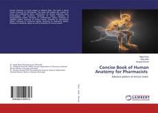 Concise Book of Human Anatomy for Pharmacists kitap kapağı