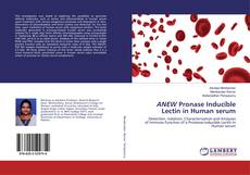 Bookcover of ANEW Pronase Inducible Lectin in Human serum