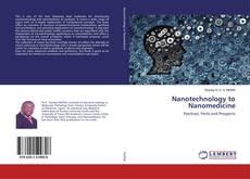 Bookcover of Nanotechnology to Nanomedicine