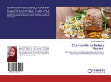 Bookcover of Chamomile to Reduce Nausea