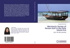 Capa do livro de Merchant's Society of Persian Gulf in the Early Islamic Era