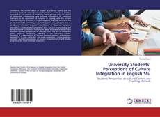 Bookcover of University Students' Perceptions of Culture Integration in English Stu