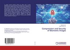 Bookcover of Compression and Security of Biometric Images