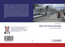 Buchcover von Pipe wick heat exchanger