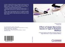 Buchcover von Effect of Aegle Marmelos leaves in Type II Diabetes Mellitus