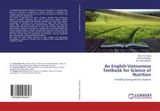 Bookcover of An English-Vietnamese Textbook for Science of Nutrition