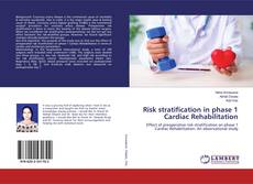 Couverture de Risk stratification in phase 1 Cardiac Rehabilitation