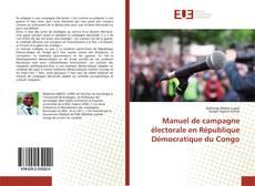 Manuel de campagne électorale en République Démocratique du Congo kitap kapağı