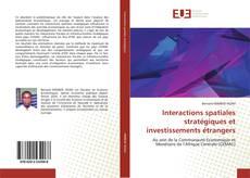 Обложка Interactions spatiales stratégiques et investissements étrangers