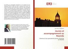 Bookcover of Jeunes et accompagnement au Rwanda