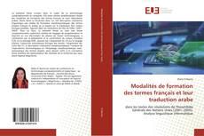 Bookcover of Modalités de formation des termes français et leur traduction arabe