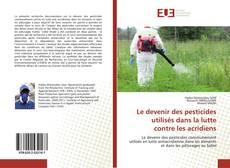 Bookcover of Le devenir des pesticides utilisés dans la lutte contre les acridiens