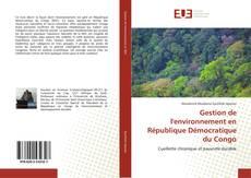Couverture de Gestion de l'environnement en République Démocratique du Congo
