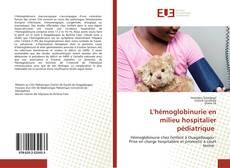 Обложка L'hémoglobinurie en milieu hospitalier pédiatrique