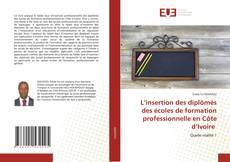 Capa do livro de L'insertion des diplômés des écoles de formation professionnelle en Côte d'Ivoire