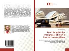 Bookcover of Droit de grève des enseignants et droit à l'instruction des élèves