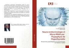 Обложка Neuro-endocrinologie et Micro-RNAS par l'hypophyse de l'hypothyroïdie