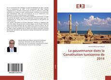Portada del libro de La gouvernance dans la Constitution tunisienne de 2014