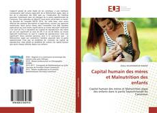 Bookcover of Capital humain des mères et Malnutrition des enfants