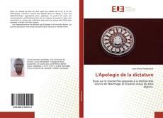 Bookcover of L'Apologie de la dictature