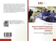Aspects épidémiologiques des accidents de la voie publique :的封面
