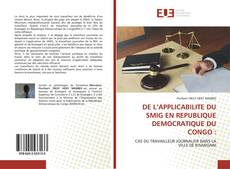 Copertina di DE L'APPLICABILITE DU SMIG EN REPUBLIQUE DEMOCRATIQUE DU CONGO :