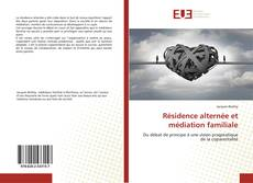 Bookcover of Résidence alternée et médiation familiale