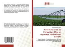 Borítókép a  Automatisation de l'irrigation: Mise en équation, méthodes et notions - hoz
