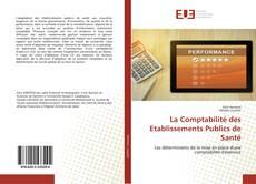 Couverture de La Comptabilité des Etablissements Publics de Santé
