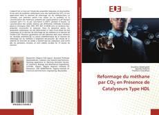 Capa do livro de Reformage du méthane par CO2 en Présence de Catalyseurs Type HDL
