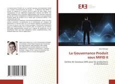 La Gouvernance Produit sous MIFID II的封面
