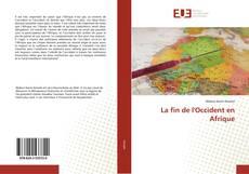 Bookcover of La fin de l'Occident en Afrique