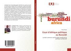 Bookcover of Essai d'éthique politique au Burundi