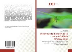 Bookcover of Bioefficacité d'extrait de la rue sur Culiseta longiareolata