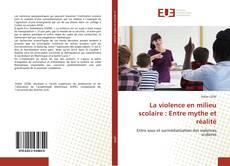 Capa do livro de La violence en milieu scolaire : Entre mythe et réalité
