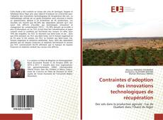Bookcover of Contraintes d'adoption des innovations technologiques de récupération