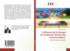 Bookcover of L'influence de la marque sur la décision d'achat des consommateurs