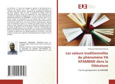 Capa do livro de Les valeurs traditionnelles du phénomène YA NTAMBWE dans la littérature