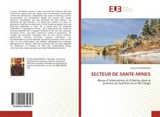 Bookcover of SECTEUR DE SANTE-MINES